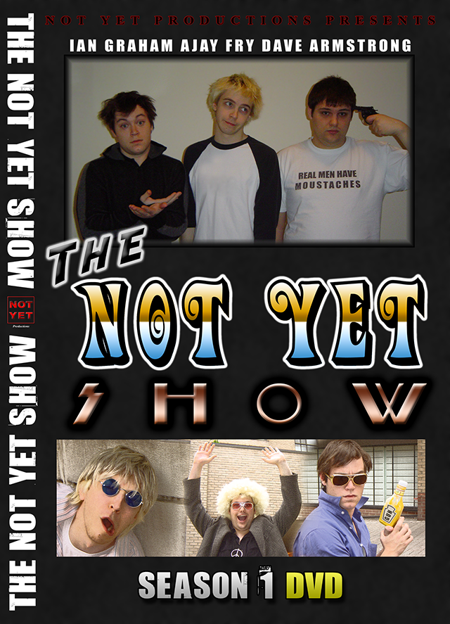 The cover for the first season DVD of The Not Yet Show starring Ajay Fry.